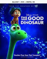 Cover image for The good dinosaur [videorecording Blu-ray]