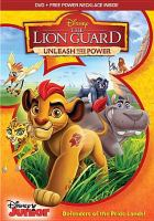 Cover image for The lion guard [videorecording DVD] : Unleash the power!