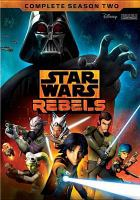 Cover image for Star Wars rebels. Season 2, Complete [videorecording DVD]