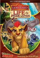 Cover image for The lion guard [videorecording DVD] : Life in the pride lands