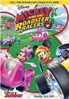 Cover image for Mickey and the roadster racers [videorecording DVD] : Ready, set, go.