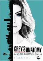 Cover image for Grey's anatomy : Season 13, Complete [videorecording DVD]