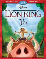 Cover image for The Lion King 1 1/2 [videorecording Blu-ray]