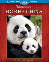 Cover image for Born in China [videorecording Blu-ray]