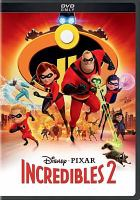 Cover image for Incredibles 2 [videorecording DVD]