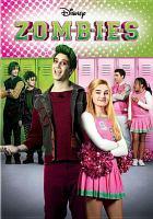 Cover image for Z-O-M-B-I-E-S [videorecording DVD]