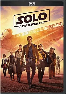 Cover image for Solo : a Star Wars story [videorecording DVD]