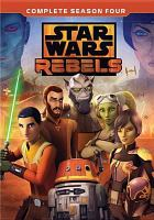 Cover image for Star Wars rebels. Season 4, Complete [videorecording DVD].