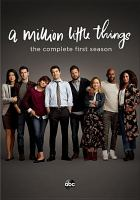 Cover image for A million little things. Season 1, Complete [videorecording DVD]
