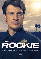 Cover image for The rookie. Season 1, Complete [videorecording DVD]