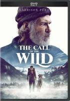 Imagen de portada para The call of the wild [videorecording DVD] (Harrison Ford version)