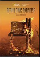 Imagen de portada para Rebuilding Paradise [videorecording DVD]