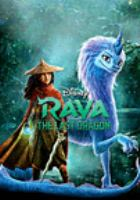 Cover image for Raya and the last dragon [videorecording DVD]