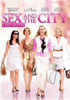 Cover image for Sex and the city the movie