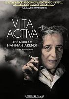 Cover image for Vita activa [videorecording DVD] : the spirit of Hannah Arendt