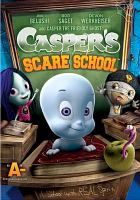 Cover image for Casper's scare school [videorecording DVD]