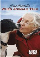 Cover image for Jane Goodall's when animals talk