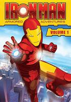 Cover image for Iron Man, armored adventures. Volume 1