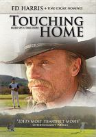 Cover image for Touching home [videorecording DVD]