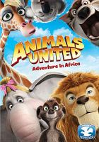 Cover image for Animals united adventure in Africa
