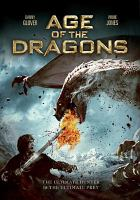 Cover image for Age of the dragons [videorecording DVD]