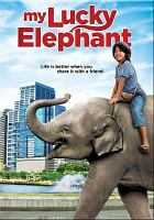 Cover image for My lucky elephant