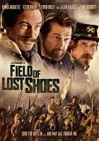 Cover image for Field of lost shoes [videorecording DVD]