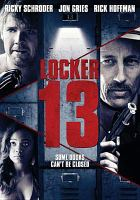 Cover image for Locker 13 [videorecording DVD]