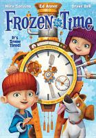 Cover image for Frozen in time [videorecording DVD]