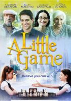 Imagen de portada para A little game [videorecording DVD]