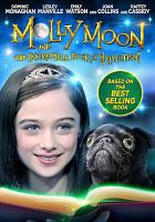 Cover image for Molly Moon and the incredible book of hypnotism [videorecording DVD]