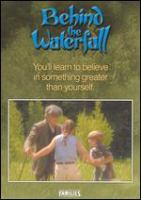 Cover image for Behind the waterfall
