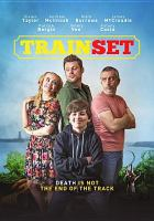 Cover image for Train set [videorecording DVD]