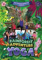 Cover image for Rainforest adventure yoga [videorecording DVD]