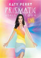 Cover image for The prismatic world tour live [videorecording DVD]
