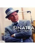 Cover image for Sinatra [videorecording DVD] : all or nothing at all