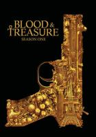 Cover image for Blood & treasure. Season 1, Complete [videorecording DVD].