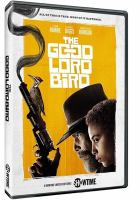 Cover image for The good lord bird [videorecording DVD]