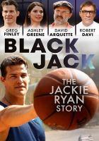 Imagen de portada para Black Jack [videorecording DVD] : the Jackie Ryan story