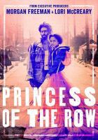 Cover image for Princess of the row [videorecording DVD]