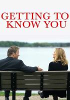 Cover image for Getting to know you [videorecording DVD]