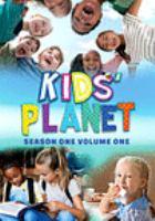 Imagen de portada para Kids' planet. Season 1, Vol. 1 [videorecording DVD]