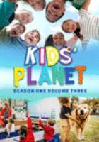 Imagen de portada para Kids' planet. Season 1, Vol. 3 [videorecording DVD]