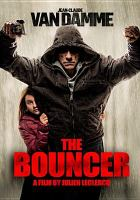 Cover image for The bouncer [videorecording DVD]