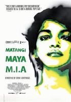 Cover image for Matangi, Maya, M.I.A. [videorecording DVD]