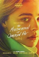 Cover image for The miseducation of Cameron Post [videorecording DVD]