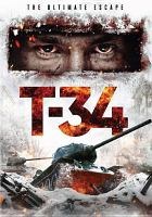 Cover image for T-34 [videorecording DVD]
