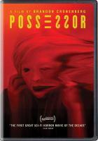 Cover image for Possessor [videorecording DVD]