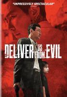 Imagen de portada para Deliver us from evil [videorecording DVD] (Jung-Min Hwang version)