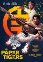 Cover image for The paper tigers [videorecording DVD] (Yuji Okumoto version)